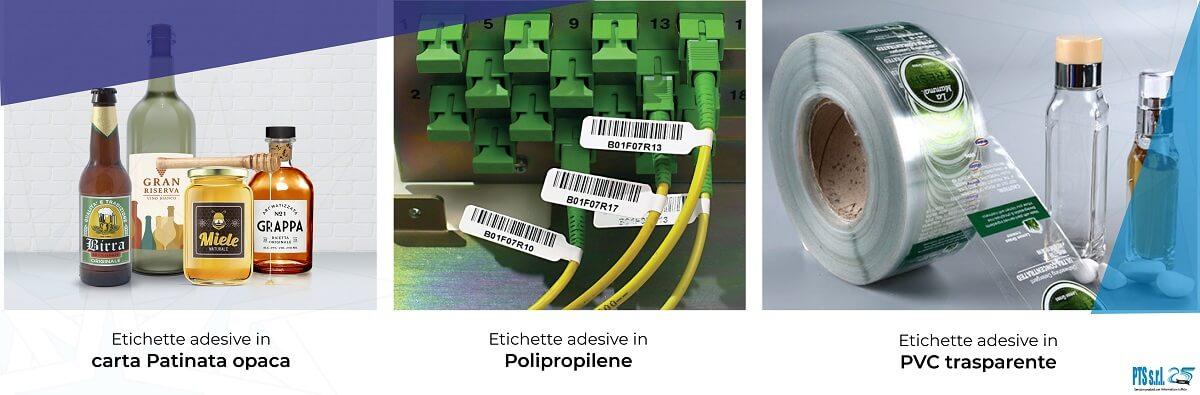 esempi di materiali etichette adesive in Polipropilene, carta Patinata e PVC trasparente